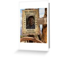 Buffy Ted Wanted 2 Greeting Card