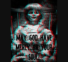Annabelle! May God have mercy on your Soul! Classic T-Shirt