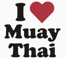 I Heart Love Muay Thai by HeartsLove