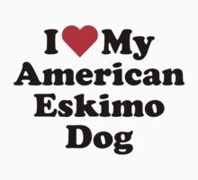 I Heart Love My American Eskimo Dog by HeartsLove