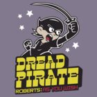 The Dread Pirate by warbucks360