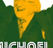 Michael D. Says Yippee Sticker