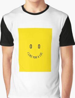 I Like You A Lot Graphic T-Shirt