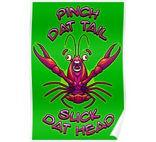 Pinch It Suck It Yum - Text Poster