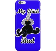 My Chick Bad iPhone Case/Skin