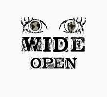 Eyes Wide Open - BLACK Unisex T-Shirt