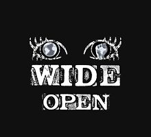 Eyes Wide Open - WHITE Unisex T-Shirt