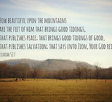 Isaiah 52 Beautiful Mountains by Kimberose