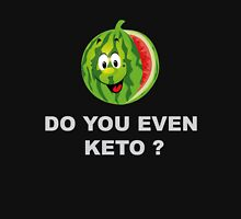 Diet and Fitness, Do you even Keto ? Unisex T-Shirt