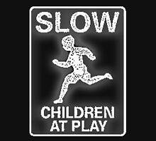 Slow Children at Play Unisex T-Shirt