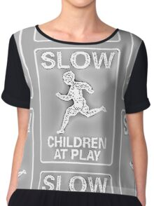 Funny Signs - Slow Children at Play Chiffon Top