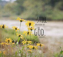Know I Am God Psalm 46 by Kimberose