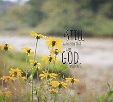 Know I Am God Psalm 46 by Kimberose