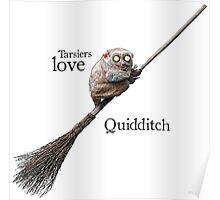 Tarsiers love Quidditch Poster