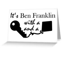 It's Ben Franklin with a key and kite - inspired by Hamilton Greeting Card