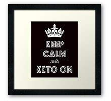 Health and Diet, Keep Calm and Keto on Framed Print