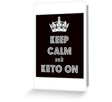 Health and Diet, Keep Calm and Keto on Greeting Card