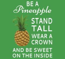 Be A Pineapple Baby Tee
