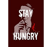 NBC Hannibal - Stay Hungry Photographic Print