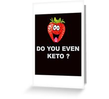 Health and Fitness, Keto Greeting Card
