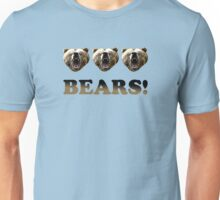 Bears! (threesome style 2) Unisex T-Shirt