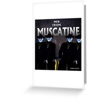 Men From Muscatine Greeting Card