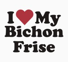 I Heart Love My Bichon Frise by HeartsLove