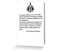 Nothing is True, Everything is Permitted (Black Lettering) Greeting Card