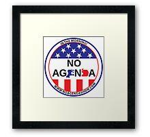 No Agenda Badge of Courage Framed Print