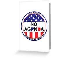 No Agenda Badge of Courage Greeting Card