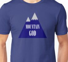 Mountain God Unisex T-Shirt