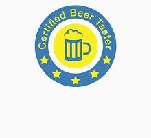 Certified beer taster Unisex T-Shirt