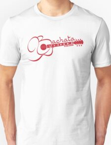 Bachata - Is For Lovers Guitar  Unisex T-Shirt