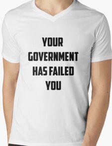 Your Government Has Failed You Mens V-Neck T-Shirt