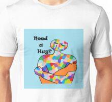 Need a Hug? Unisex T-Shirt