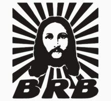 BRB Jesus One Piece - Short Sleeve