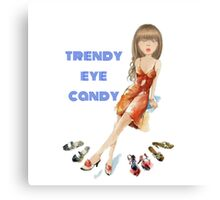 Shoes Fanatic. Trendy Eye Candy. Canvas Print