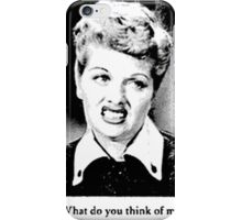What Do You Think of Men? iPhone Case/Skin