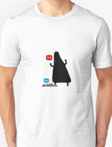 The Monsters is Comming on Unisex T-Shirt