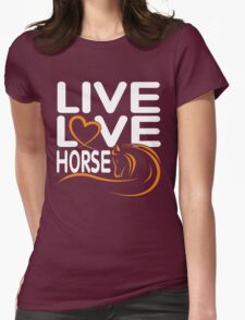 LIVE LOVE HORSE Womens Fitted T-Shirt