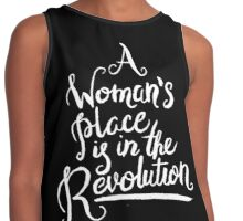 A WOMAN'S PLACE IS IN THE REVOLUTION Contrast Tank