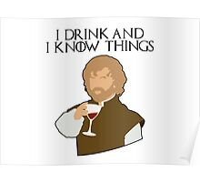 Tyrion: I Drink, and I Know Things. Poster