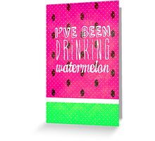 Drinking Watermelon Greeting Card