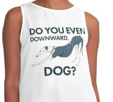 Do you even downward, dog? Contrast Tank