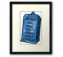 Doctor Who -TARDIS Dream Quote Framed Print