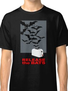 Release the bats! Classic T-Shirt