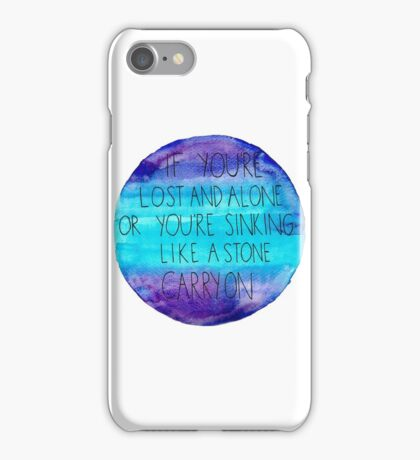 If You're Lost and Alone iPhone Case/Skin