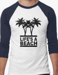 Life's A Beach Men's Baseball ¾ T-Shirt