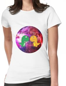 Dinosaur Love Quote Womens Fitted T-Shirt