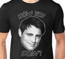 Joey how you doin Unisex T-Shirt